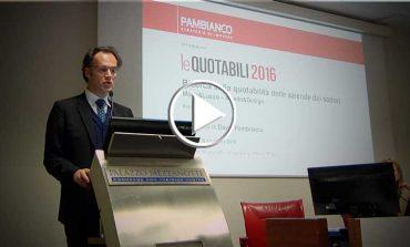 Le Quotabili 2016, dinamismo verso la Borsa